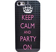 """Keep Calm and Party on"" Letter Pattern Back Case for iPhone 5/5S"