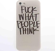 Fuck What People Think Design Soft Case for iPhone 5/5S