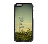 Don't Think Too Much Pattern Aluminum Hard Case for iPhone 6