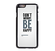 Don't Worry Design Aluminum Hard Case for iPhone 6
