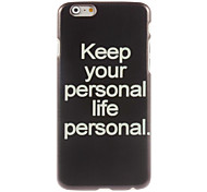Keep Life Personal Design Hard Case for iPhone 6