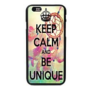 Keep Calm and Be Unique Design Hard Case for iPhone 6