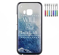 Will You Still Love Me Pattern PC Hard Back Cover Case with Touch Pen for HTC One M9