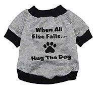 "Cool ""When All Else Fails Hug The Dog"" Pattern Terylene T-Shirt for Dogs (Assorted Sizes)"