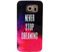 For Samsung Galaxy Case Pattern Case Back Cover Case Word / Phrase TPU Samsung S6 / S5