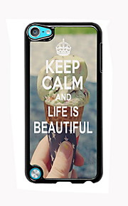 Keep Calm and Life is Beautiful Design Aluminum High Quality Case for iPod Touch 5