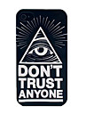 Don\'t Trust Anyone Eye Pattern Hard Case for iPhone 4/4S